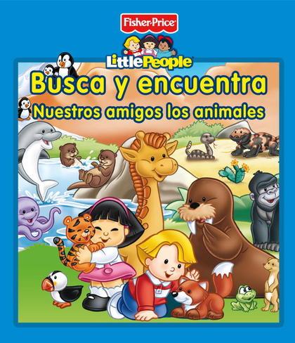BUSCA Y ENCUENTRA. NUESTROS AMIGOS LOS ANIMALES.