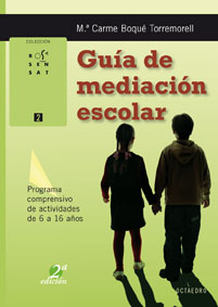 GUÍA DE MEDIACIÓN ESCOLAR: PROGRAMA COMPRENSIVO DE ACTIVIDADES DE 6 A