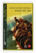 VIAJE DE IDA. PREMIO JORDI SIERRA Y FABRA 2009