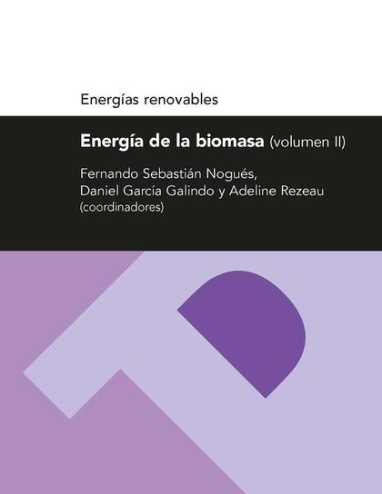ENERGÍA DE LA BIOMASA II (ENERGÍAS RENOVABLES).