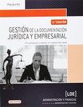 GESTIÓN DE LA DOCUMENTACIÓN JURÍDICA Y EMPRESARIAL.