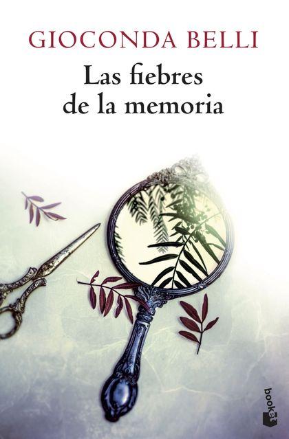 LAS FIEBRES DE LA MEMORIA.