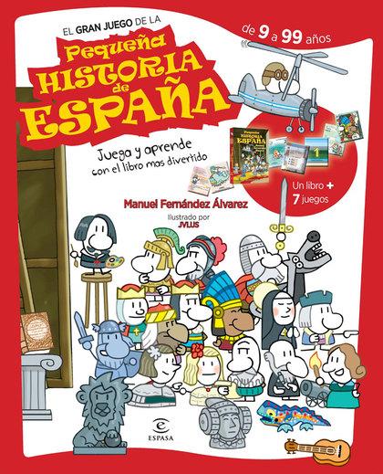 EL GRAN JUEGO DE LA PEQUEÑA HISTORIA DE ESPAÑA.