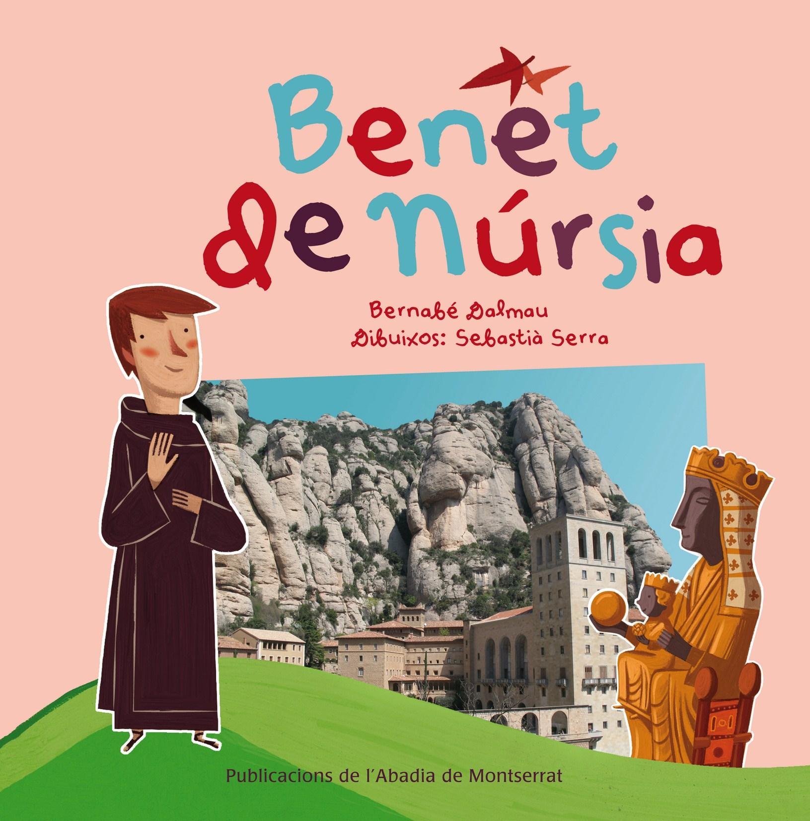 BENET DE NÚRSIA