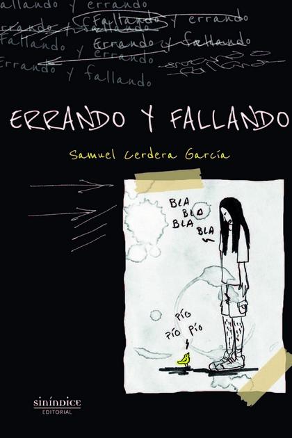 ERRANDO Y FALLANDO.