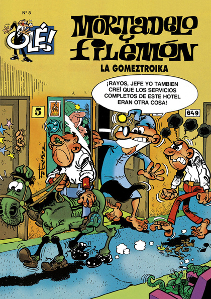 OLE MORTADELO Y FILEMON LA GOMEZTROIKA Nº 8