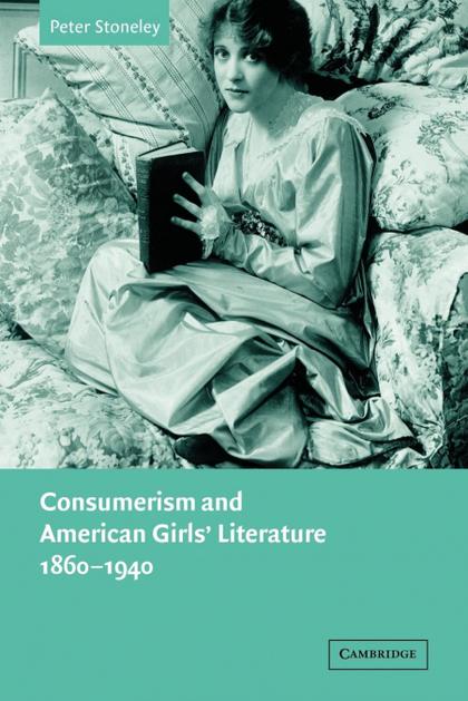 CONSUMERISM AND AMERICAN GIRLS´ LITERATURE, 1860 1940