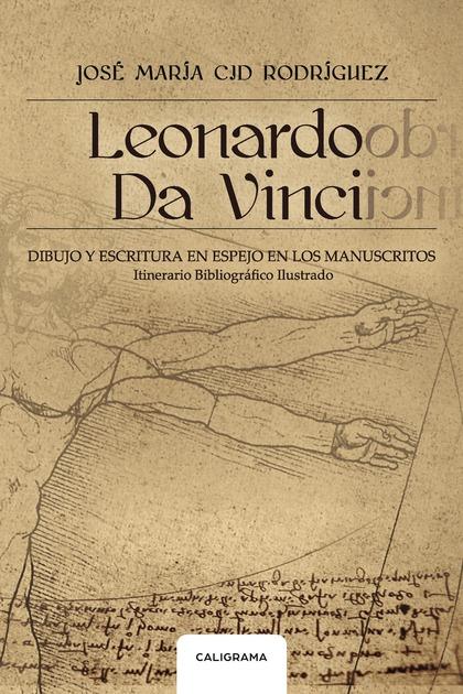 LEONARDO DA VINCI                                                               DIBUJO Y ESCRIT