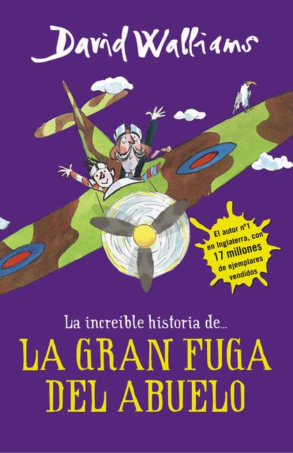 LA INCREÍBLE HISTORIA DE... LA GRAN FUGA DEL ABUELO.