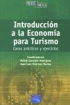 INTRODUCCIÓN A LA ECONOMÍA PARA TURISMO: CASOS PRÁCTICOS Y EJERCICIOS