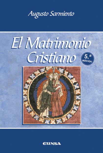 MATRIMONIO CRISTIANO,EL 5ª ED