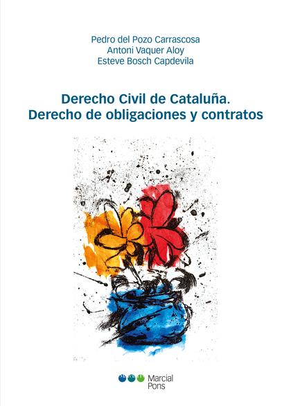 DERECHO CIVIL DE CATALUÑA. DERECHO DE OBLIGACIONES Y