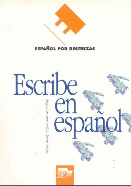 ESCRIBE EN ESPAÑOL