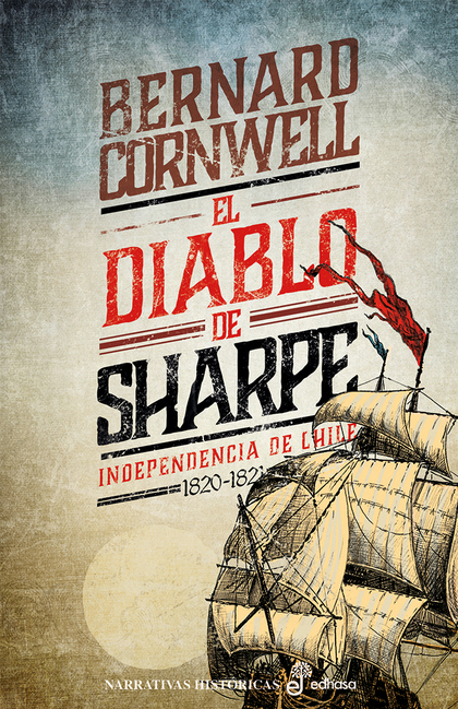 EL DIABLO DE SHARPE (XX). INDEPENDENCIA DE CHILE (1820-1821)