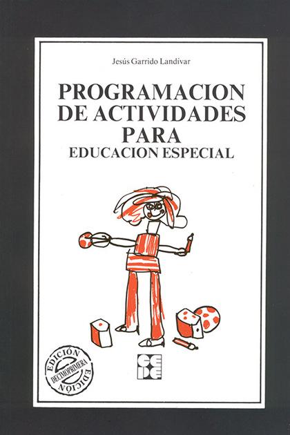 PROGRAMACION ACTIVIDADES PARA EDUCACION ESPECIAL