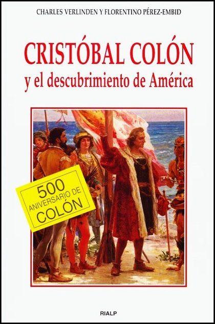 CRISTÓBAL COLÓN Y EL DESCUBRIMIENTO DE AMÉRICA