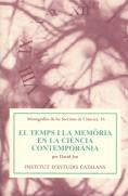 EL TEMPS I LA MEMÒRIA EN LA CIÈNCIA CONTEMPORÀNIA