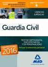 GUARDIA CIVIL. TEST DE ORTOGRAFÍA, PSICOTÉCNICOS Y DE PERSONALIDAD.