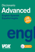 DICCIONARIO ADVANCED ENGLISH-SPANISH, ESPAÑOL-INGLÉS
