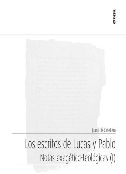 LOS ESCRITOS DE LUCAS Y PABLO                                                   NOTAS EXEGÉTICO