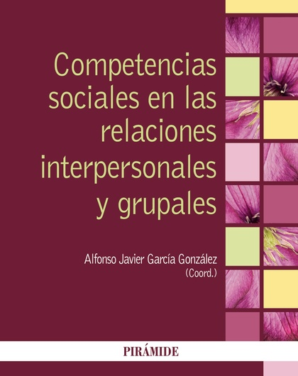 COMPETENCIAS SOCIALES EN LAS RELACIONES INTERPERSONALES Y GRUPALES