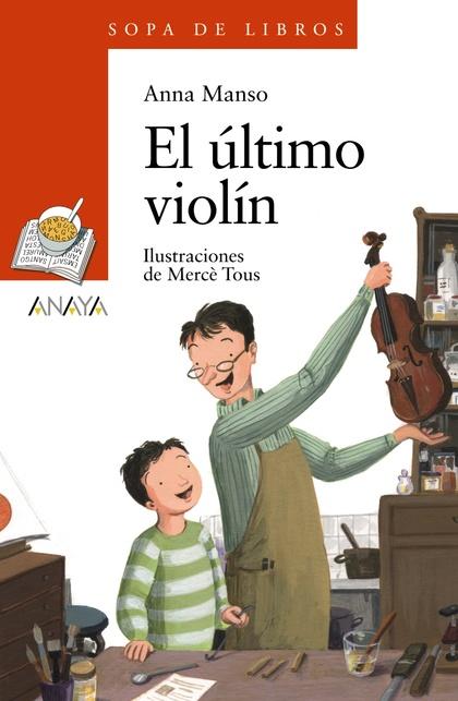 EL ÚLTIMO VIOLÍN.