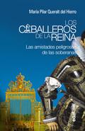 CABALLEROS DE LA REINA,LOS