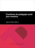 CUESTIONES DE PEDAGOGÍA SOCIAL PARA MAESTROS.