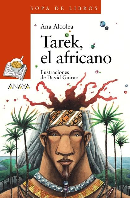 TAREK, EL AFRICANO.