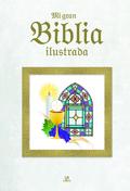 MI GRAN BIBLIA ILUSTRADA