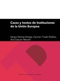 CASOS Y TEXTOS DE INSTITUCIONES DE LA UNIÓN EUROPEA.