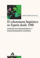 EL COLUMNISMO LINGUISTICO EN ESPAÑA DESDE 1940.