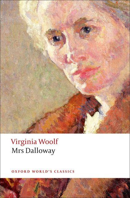 OXFORD WORLD´S CLASSICS: MRS DALLOWAY