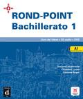 ROND-POINT BACHILLERATO A1 - LIVRE DE L´ÉLÈVE.