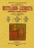 EL MODERNO DESTILADOR-LICORISTA