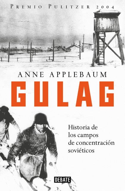 GULAG                                                                           HISTORIA DE LOS