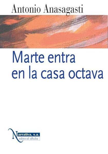 MARTE ENTRA EN LA CASA OCTAVA