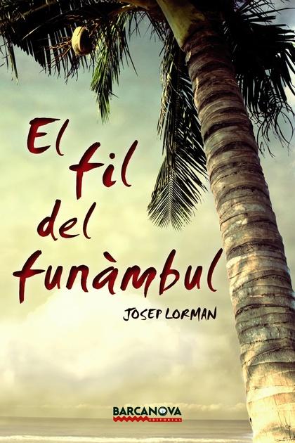 EL FIL DEL FUNÀMBUL