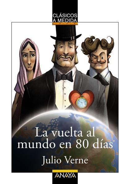 LA VUELTA AL MUNDO EN 80 DÍAS.