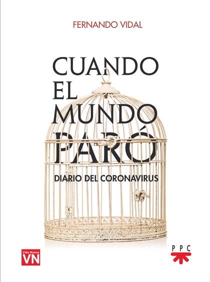 CUANDO EL MUNDO PARÓ.                                                           DIARIO DEL CORO
