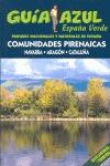 ESPAÑA VERDE: COMUNIDADES PIRENAICAS