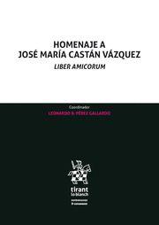 HOMENAJE A JOSE MARIA CASTAN VAZQUEZ.
