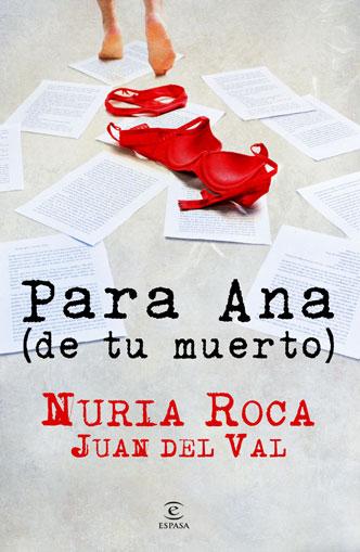 PARA ANA (DE TU MUERTO).