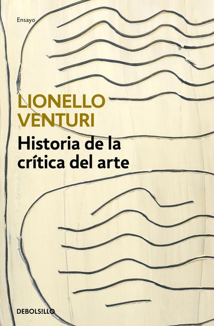 HISTORIA DE LA CRÍTICA DEL ARTE.