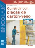 CONSTRUIR CON PLACAS DE CARTÓN-YESO.