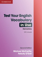 TEST YOUR ENGLISH VOCABULARY IN USE EKLEMENTARY 2º ED