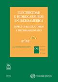 ELECTRICIDAD E HIDROCARBUROS EN IBEROAMÉRICA : ASPECTOS REGULATORIOS Y MEDIOAMBIENTALES