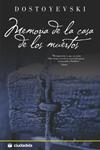 MEMORIA DE LA CASA DE LOS MUERTOS