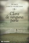 CLARA DE NINGUNA PARTE