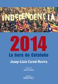 2014 : LA HORA DE CATALUÑA